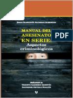 Manual del asesinato en serie, Aspectos criminológicos. - Alcaraz Albertos (2014)