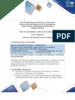 Guía de actividades y Rubrica de evaluación - Unidad 2 - Fase 3 - Explorar  Técnicas de ingeniería de la calidad (1)
