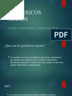 PERIFÉRICOS MIXTOS