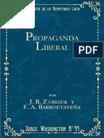 Propaganda Liberal - J. B. Zubiaur y F. a. Barroetaveña