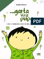 Lagarta Vira Pupa - A Vida e os Aprendizados ao Lado de um Lindo Garotinho Autista - Andréa Werner.pdf