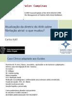 Aula 3-20h40 – 20h50 Atualização das diretrizes norte-americanas para o tratamento da FA_Carlos Kalil