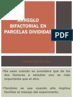 Arreglo bifactorial en parcelas divididas