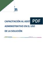 Capacitacion al asistente administrativo en el uso de la solucion