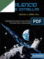 El silencio de las estrellas - Miguel Angel Perez Oca