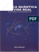 A Fisica Quantica na Vida Real - Osny Ramos.pdf