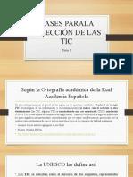 BASES PARALA SELECCIÓN DE LAS TIC