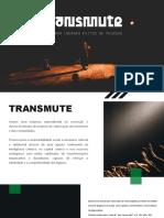 Transmute - Apresentação