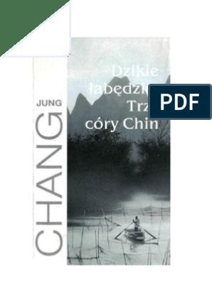 Chang Jung Dzikie łabędzie Trzy Córy Chin