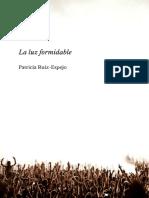 Ruiz Espejo Patricia - La Luz Formidable