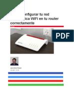 Cómo configurar tu red inalámbrica WiFi en tu router correctamente