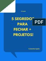 [Ebook] 05 segredos para fechar + projetos