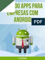 Criando apps para empresas com Android - Luiz Duarte