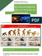 A rede de comunicação de Informação e organização