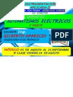 28 AGOSTO 6° CLASE UNIDAD III  PARTE II AUTOMATISMOS ELECTRICOS  INST II  VIERNES  ING GILBERTO APARICIO