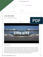 Live Life Claim - Prepare For Change
