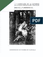 DIAGNOSTICO Y CORRECCION DE LA ACTIVIDAD VOLUNTARIA EN LA EDAD PREESCOLAR Y ESCOLAR. N. G. Salmina y O. G. Filimonova