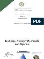 Las líneas, Niveles y Diseños de investigación