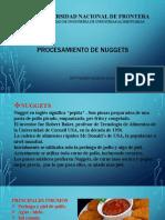 PROCESAMIENTO DE NUGGETS