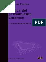Maria Luz Esteban Galarza (2011) Crítica del pensamiento amoros- temas contemporáneos