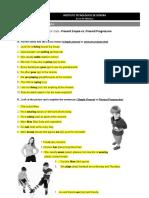 Activity for class # 2  present simple vs present progressive