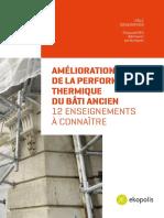 Amelioration de La Performance Thermique Du Bati Ancien - 12 Enseignements a Connaitre