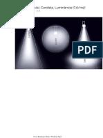 1. Lux (Iluminância), Candela, Luminância (Cdm2)
