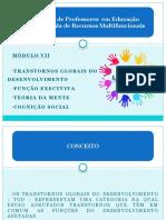 Módulo VII - Transtornos Globais do Desenvolvimento