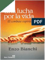 03 Bianchi, Enzo. Una lucha por la vida. El combate espiritual