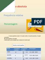 frequência absoluta, frequência relativa e percentagem