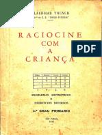 LIVRO ANTIGO – Raciocine com a criança – 1956_Claedmar Trench