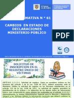 NOTA INFORMATIVA 61 ESTADOS DE LA SOLICITUD DE INSCRIPCION EN REGISTRO DE CLARACION MINISTERIO PUBLICO