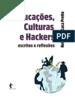 PRETTO - Educações,Culturas e Hackers