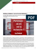 Parkinson, Alzheimer_ où en est-on des traitements_ - Le Point