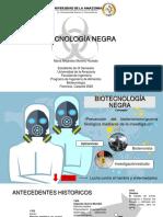 BIOTECNOLOGÍA NEGRA