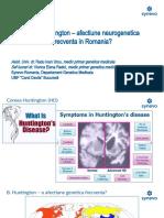 Coreea Huntington - afectiune neurogenetica frecventa in Romania.pptx