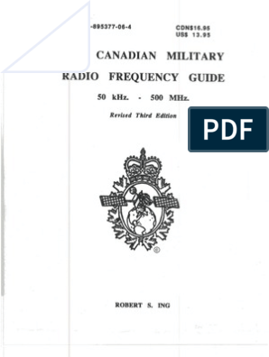 The Canadian Military Radio Frequency Guide by Robert Ing