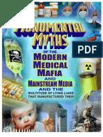 Monumental myths of the modern medical mafia