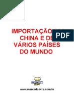IMPORTAÇÃO DA CHINA E DE VÁRIOS PAÍSES DO MUNDO