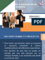 La evaluación y monitoreo de los proyectos