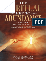The Spiritual Key To Abundance - Swami Shanmuga, Amma Adi Sakthi