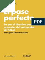 El pase perfecto, Lo que el directivo puede aprender del entrenador de futbol de Ed Weenk (2012) Ed. Libors de cabecera