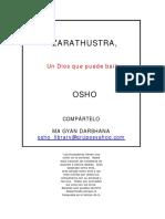Osho - Zarathustra Un Dios Que Puede Bailar.pdf