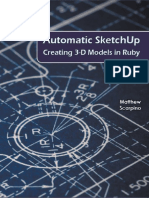 Automatic Sketchup Creating 3-D Models in Ruby by Matthew Scarpino