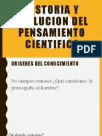 HISTORIA Y EVOLUCION DEL PENSAMIENTO CIENTIFICO.pptx