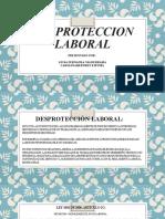 DESPROTECCION LABORAL etica