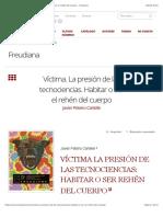 Peteiro-Víctima. La presión de las tecnociencias. Habitar o ser el rehén del cuerpo – Freudiana.pdf