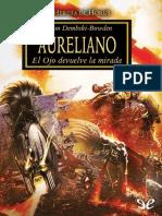 [Warhammer 40000] [Herejia de Horus 14.1] Dembski-Bodem, Aaron - Aureliano [15540] (r1.0).epub