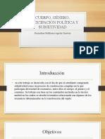CUERPO, GÉNERO, PARTICIPACIÓN POLÍTICA Y SUBJETIVIDAD