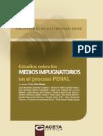 3. ESTUDIO SOBRE LOS MEDIOS DE IMPUGNATORIOS EN EL PROCESO PENAL.pdf